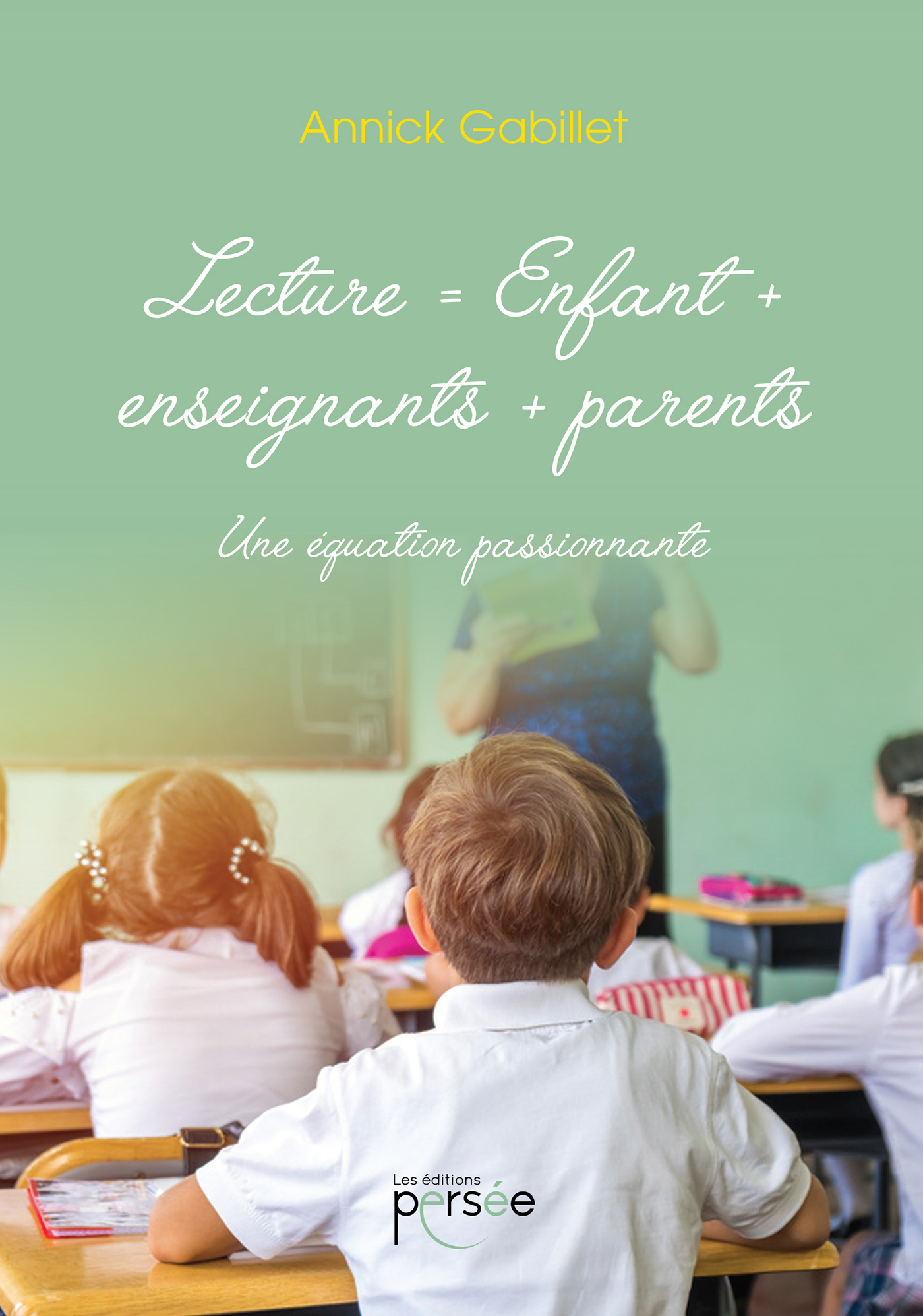 Lecture = Enfant + enseignant + parents