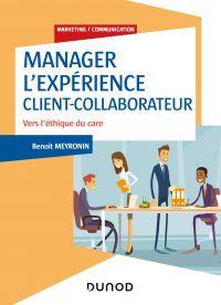 Manager l'expérience Client-Collaborateur - 4e éd.