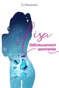 Lisa Délicieusement Spontanée