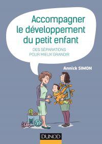 Accompagner le développement du petit enfant