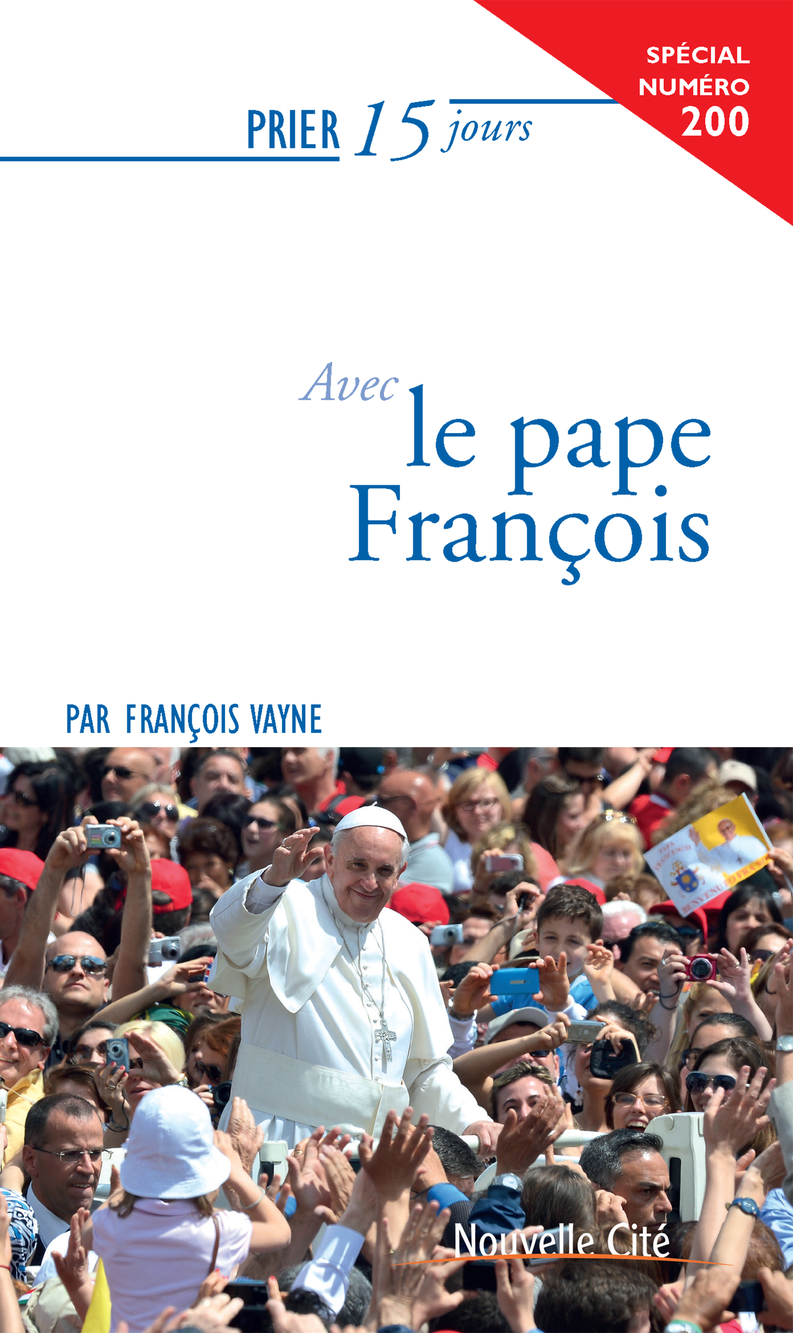 Prier 15 jours avec le Pape François