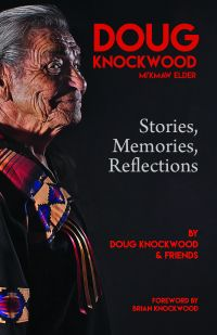 Doug Knockwood, Mi'kmaw Elder