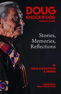 Doug Knockwood, Mi'kmaw Elder