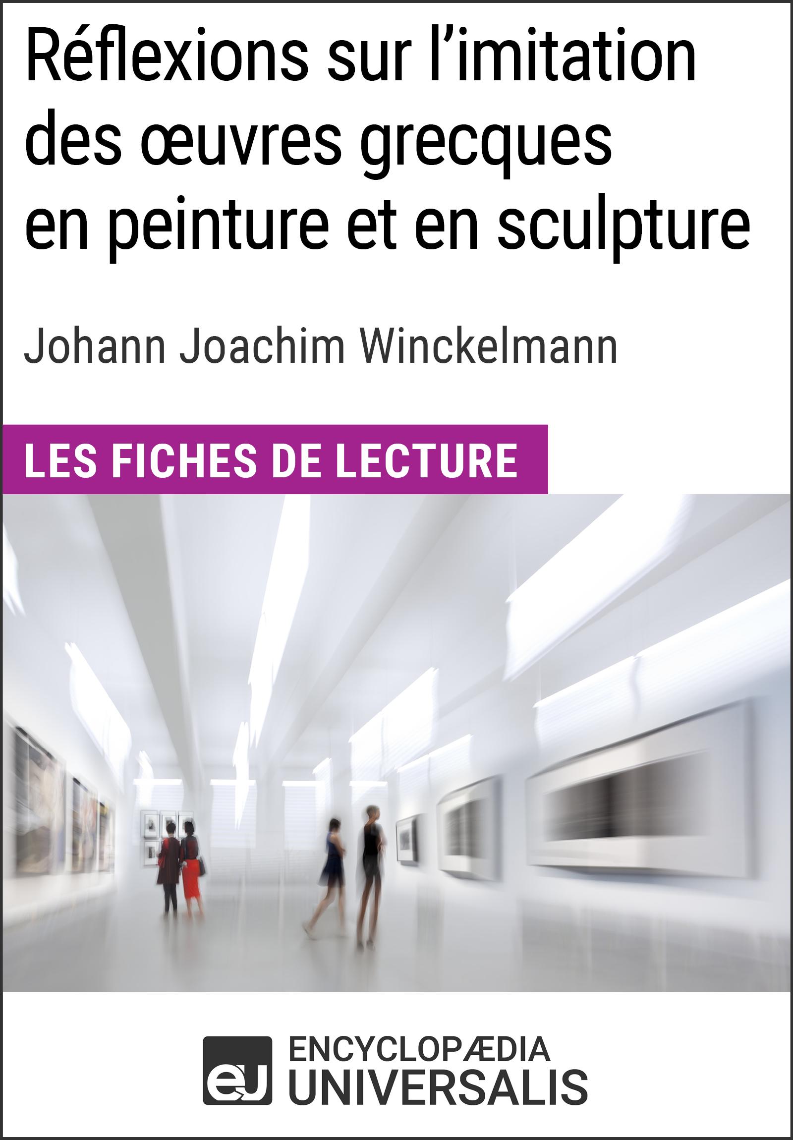Réflexions sur l'imitation des oeuvres grecques en peinture et en sculpture de Johann Joachim Winckelmann
