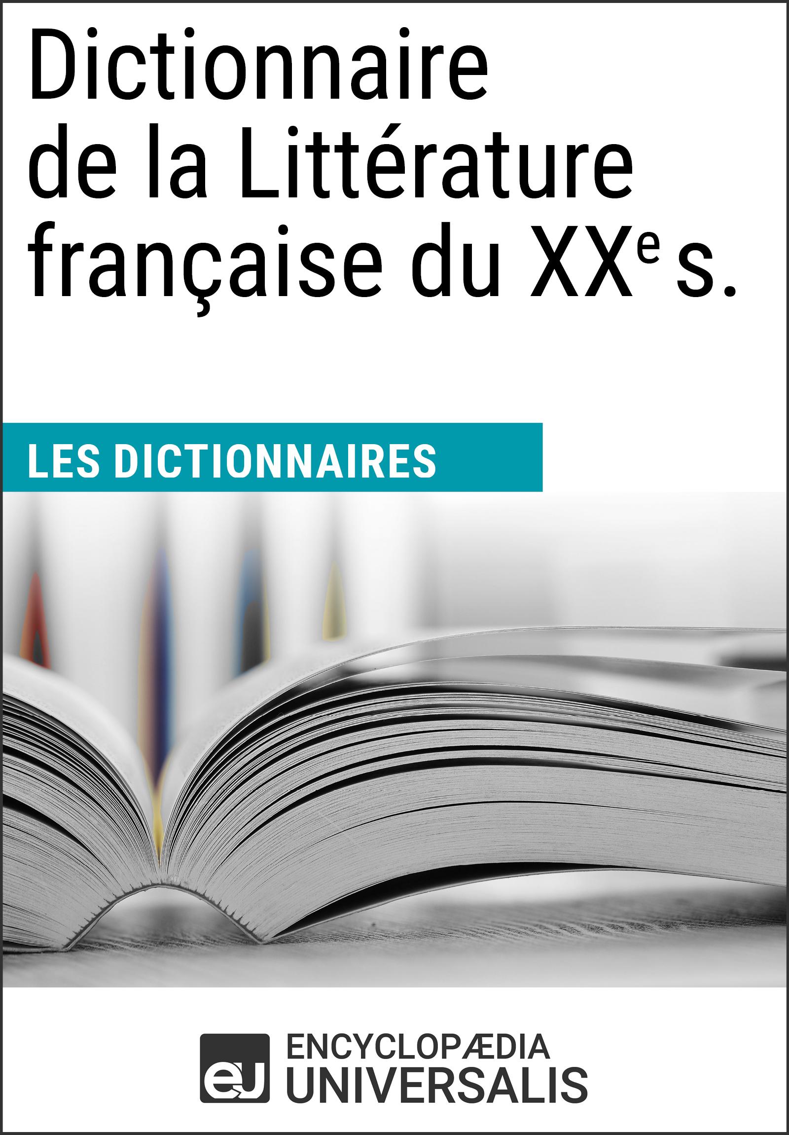 Dictionnaire de la Littérature française du XXe siècle