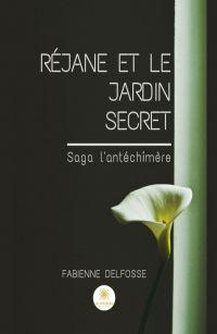 Réjane et le Jardin Secret