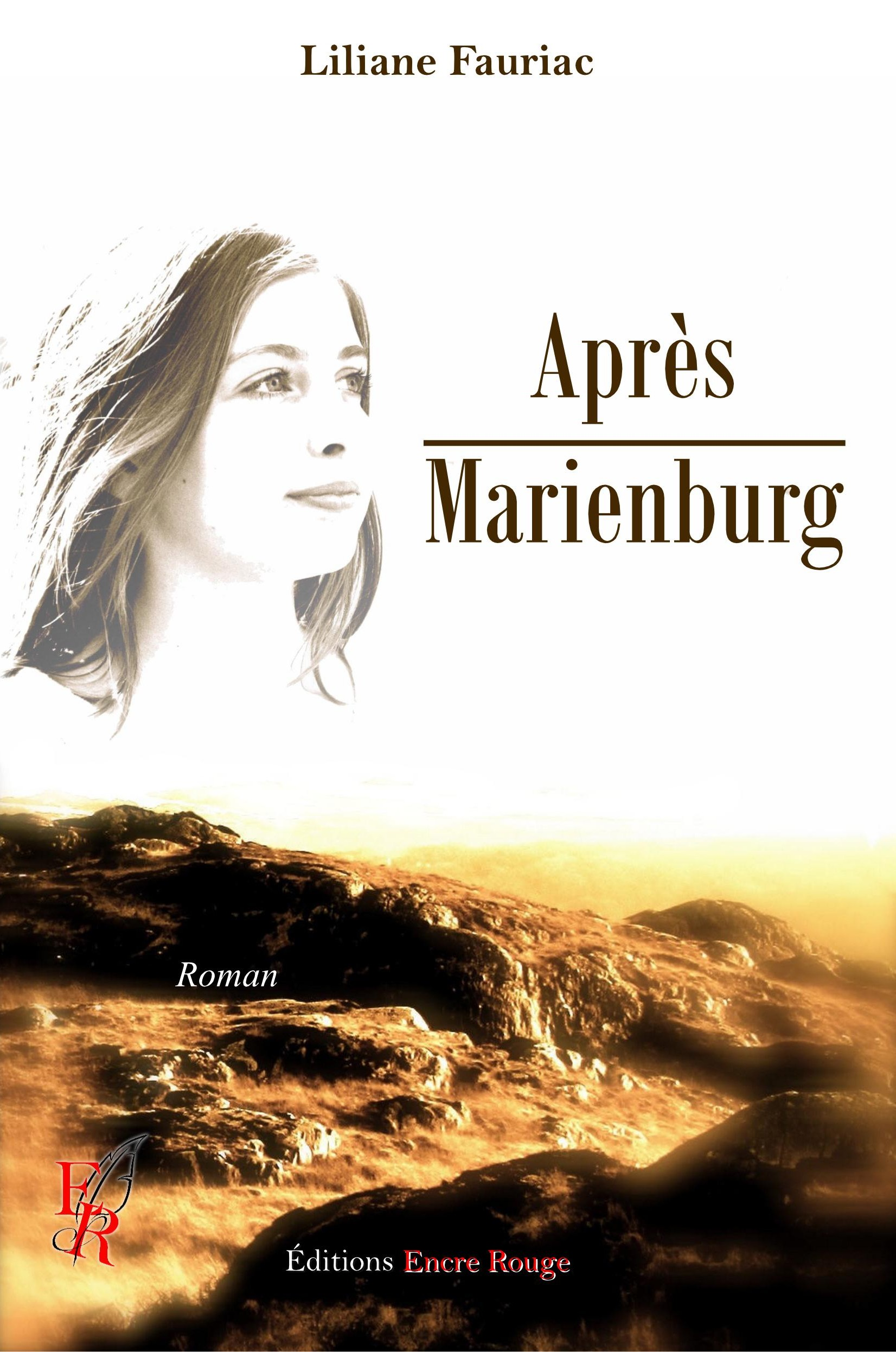 Après Marienburg, Roman historique