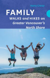 Cover image (Family Walks and Hikes on Greater Vancouver's North Shore)
