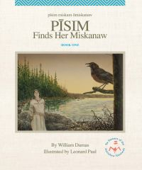 Cover image (Pīsim Finds Her Miskanaw)