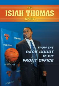 Isiah Thomas Story, The