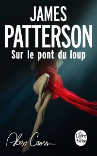 Alex Cross : Sur le pont du loup