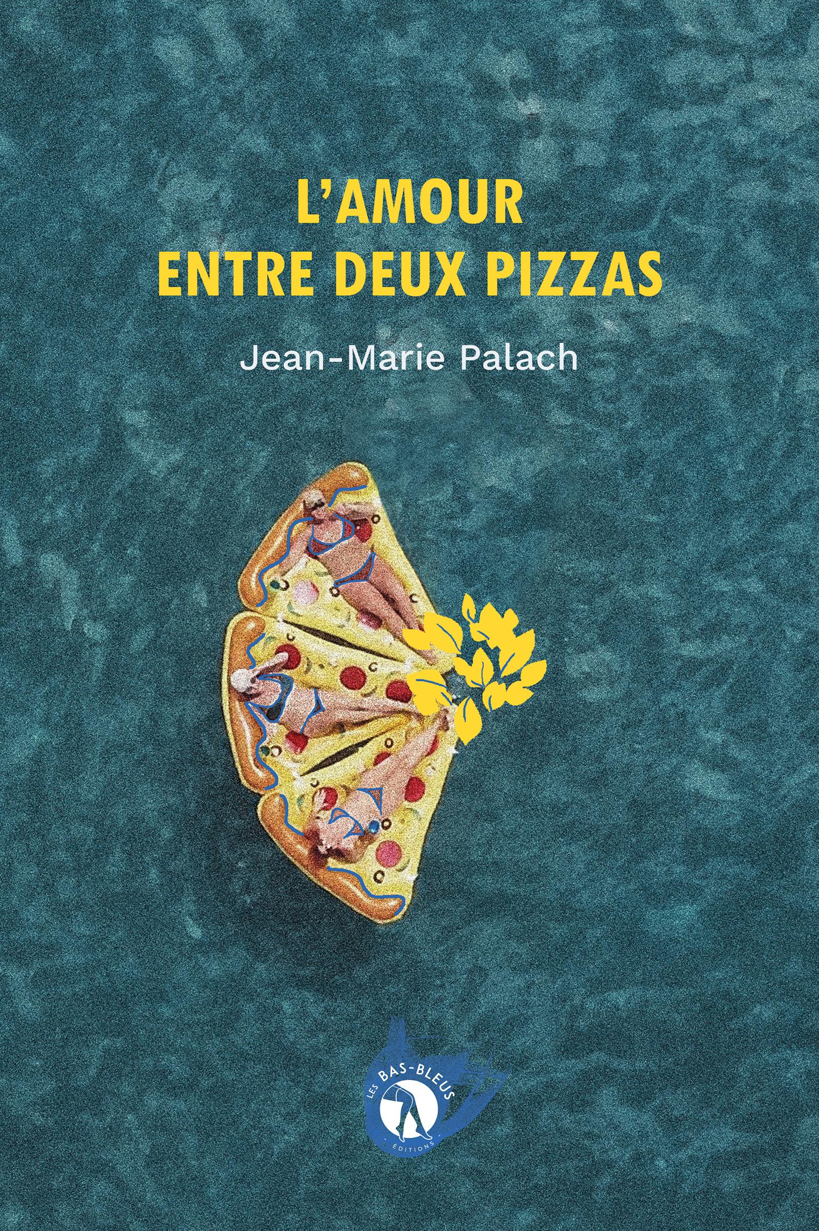 L'Amour entre deux pizzas