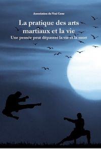 Image de couverture (La pratique des arts martiaux et la vie)