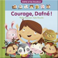 Courage, Dafné!