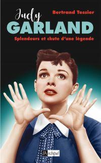 Image de couverture (Judy Garland, splendeur et chute d'une légende)