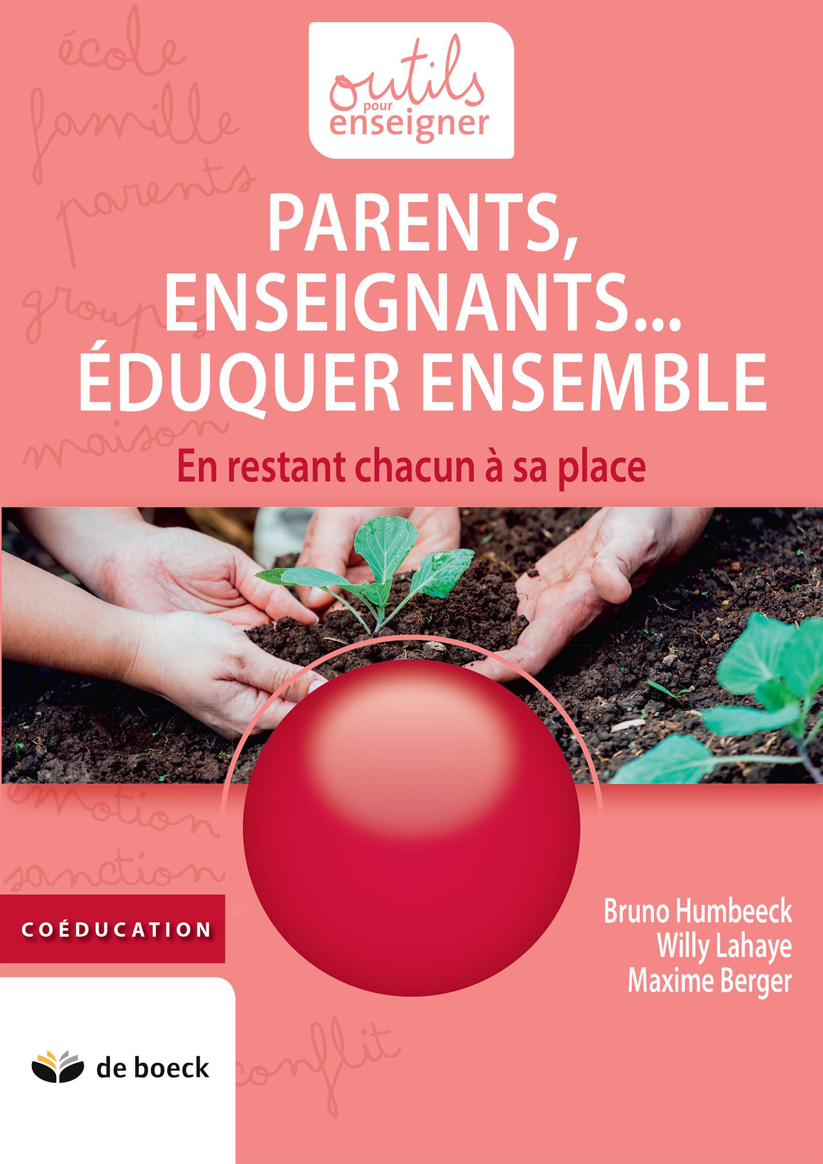 Parents, Enseignants... Eduquer ensemble