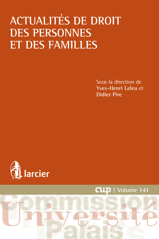 Actualités de droit des personnes et des familles