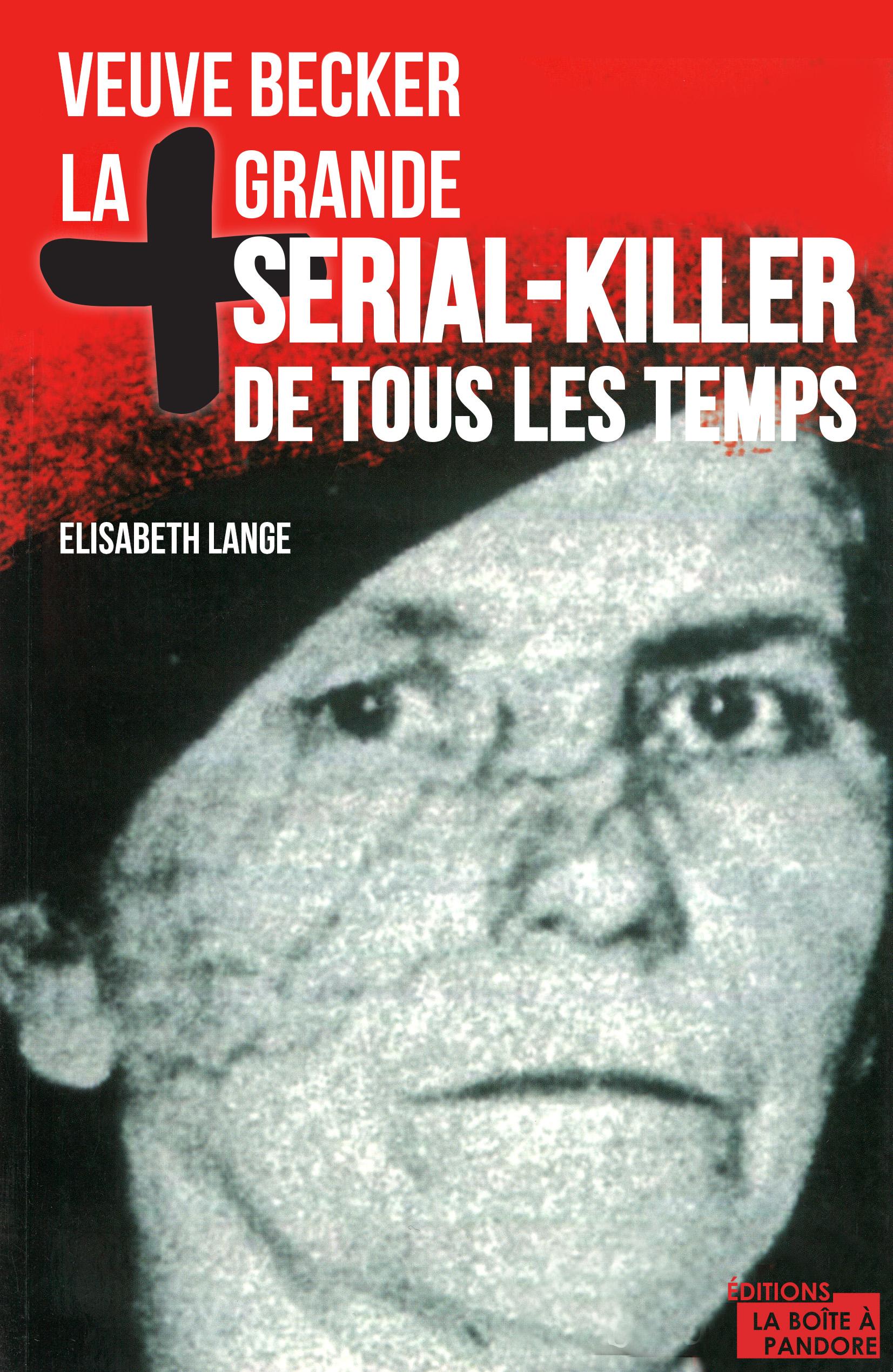 La plus grande serial-killer de tous les temps