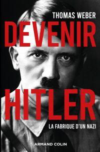 Devenir Hitler