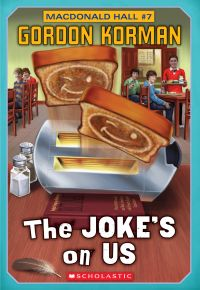 Image de couverture (Macdonald Hall #7: The Joke's On Us)