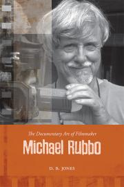 The Documentary Art of Filmmaker Michael Rubbo
