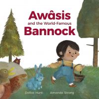 Cover image (Awâsis and the World-Famous Bannock)