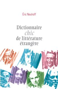 Dictionnaire chic de littérature étrangère