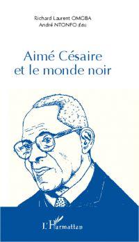 Aimé Césaire et le monde noir