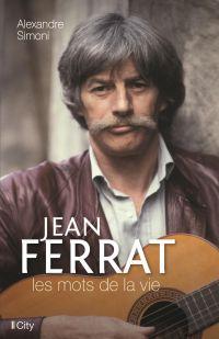 Image de couverture (Jean Ferrat, les mots de la vie)