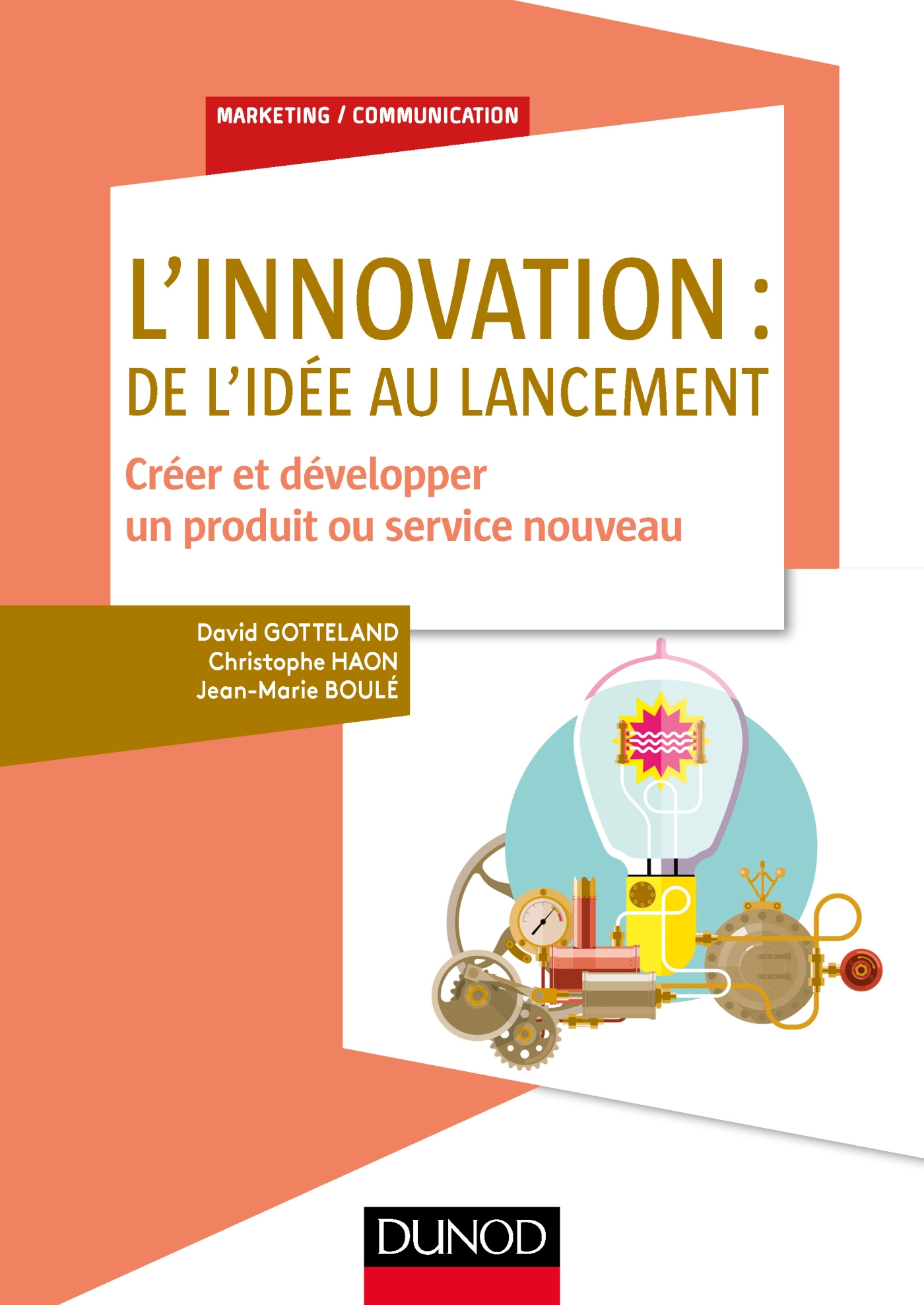 L'innovation : de l'idée au lancement