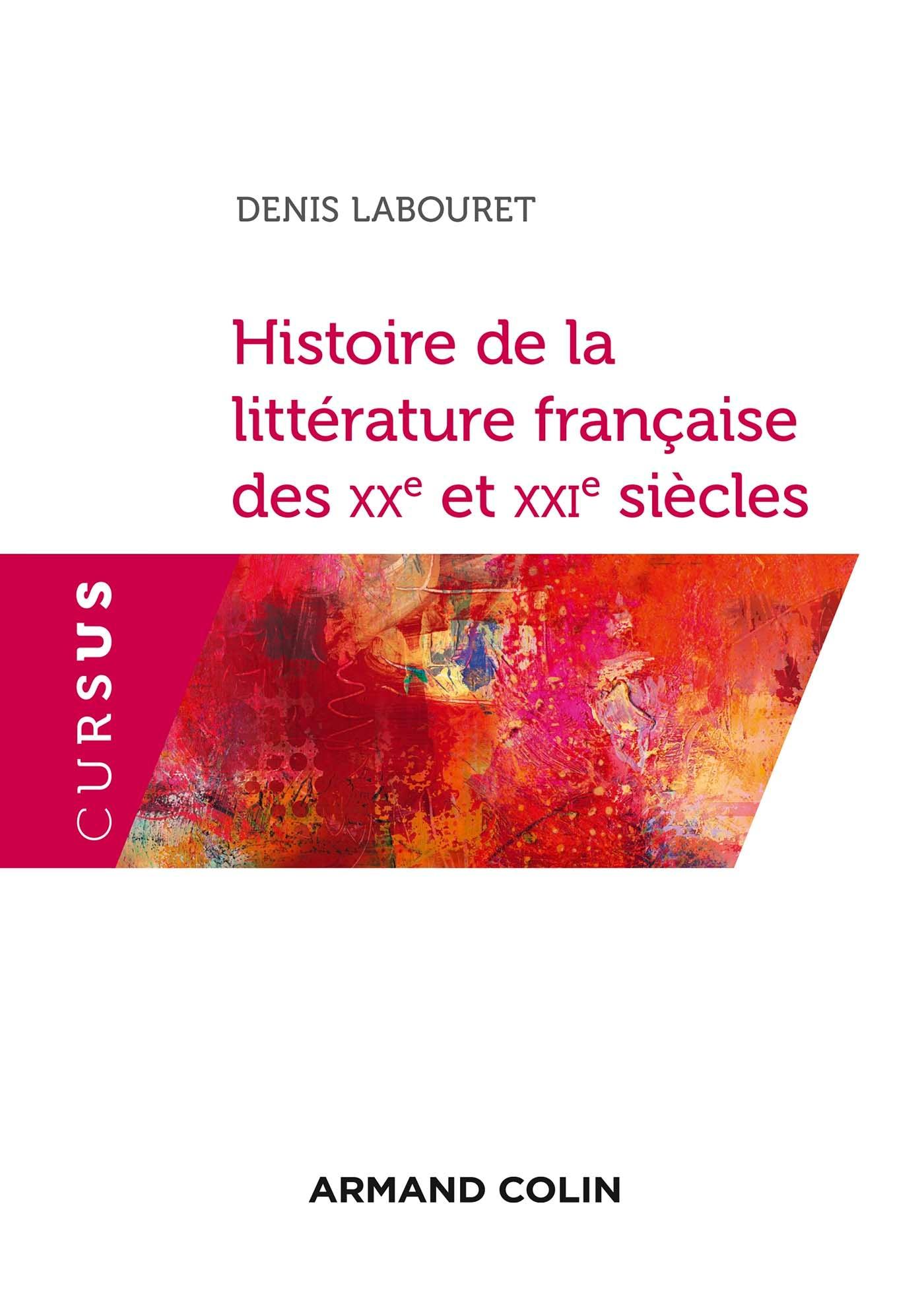 Histoire de la littérature française des XXe et XXIe siècles