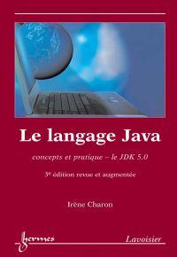 Le langage Java : concepts ...