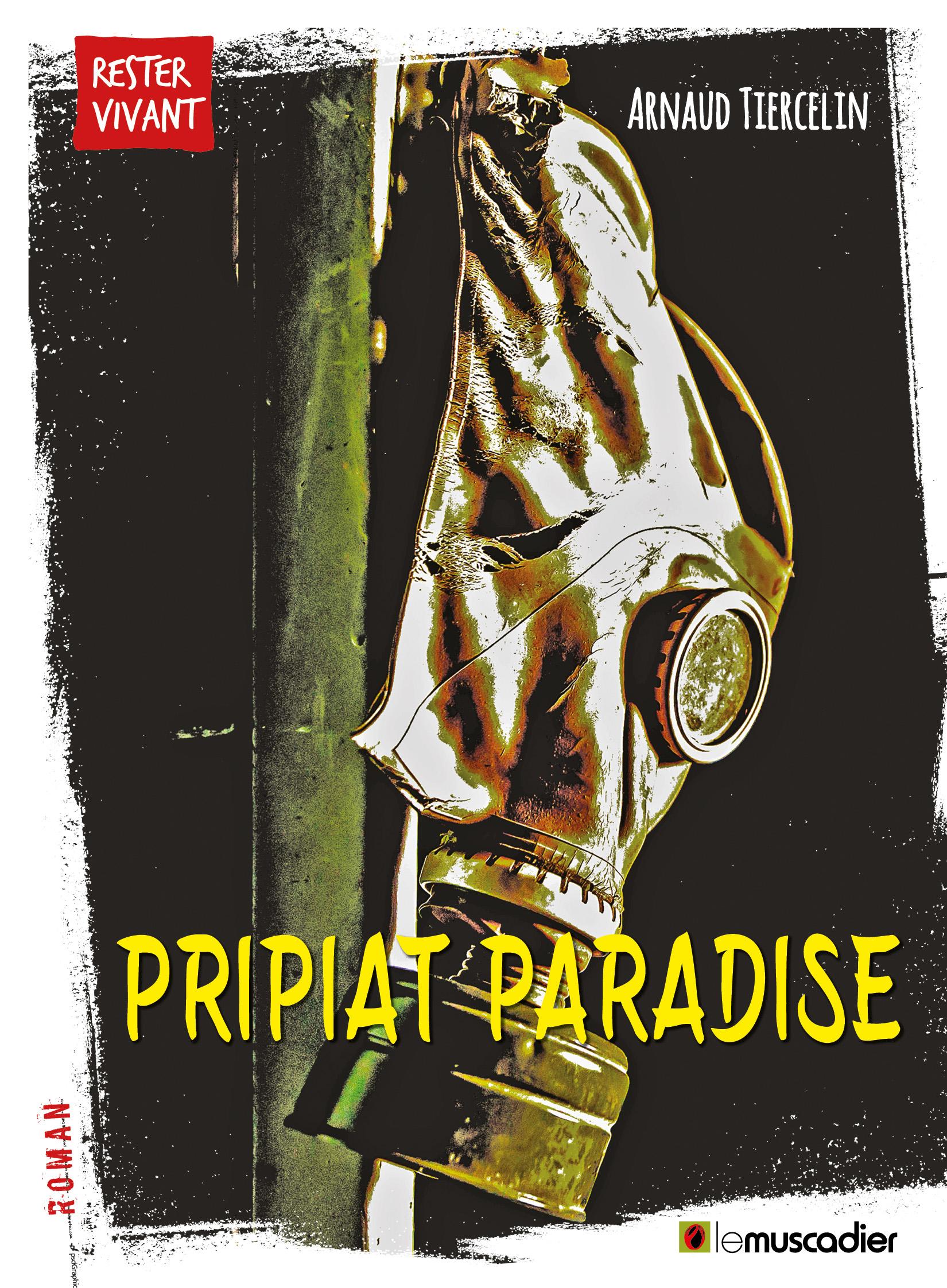 Pripiat Paradise