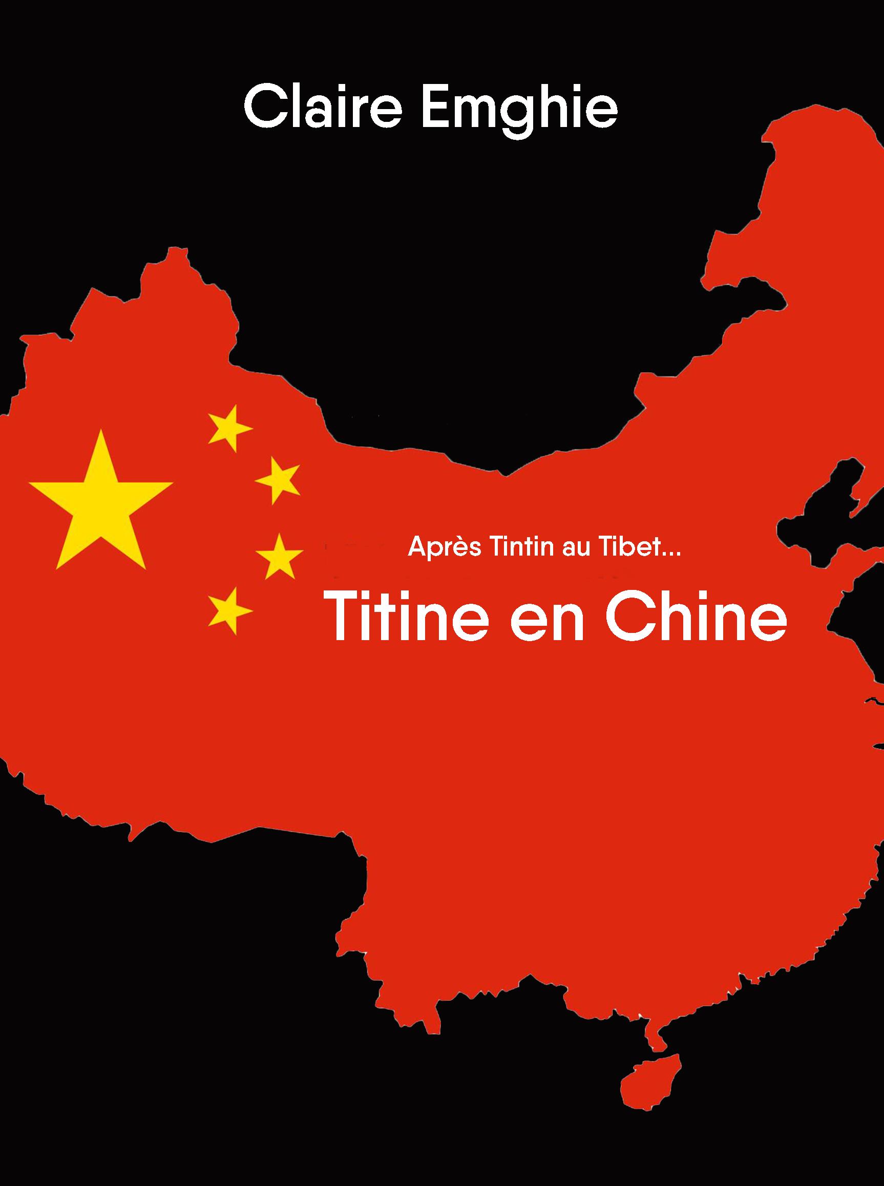 TITINE EN CHINE - APRES TINTIN AU TIBET