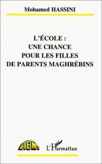 L'école : une chance pour les filles de parents maghrébins