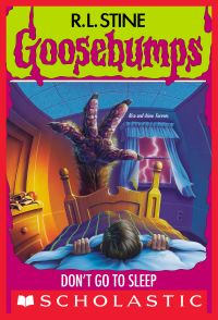Don't Go to Sleep (Goosebumps #54)