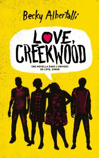Love, Creekwood - Une novella dans l'univers de LOVE, SIMON
