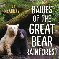 Image de couverture (Babies of the Great Bear Rainforest)