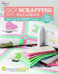 GO! Scrapping With AccuQuilt