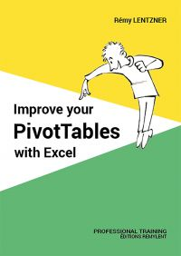 Improve your PivotTables with Excel