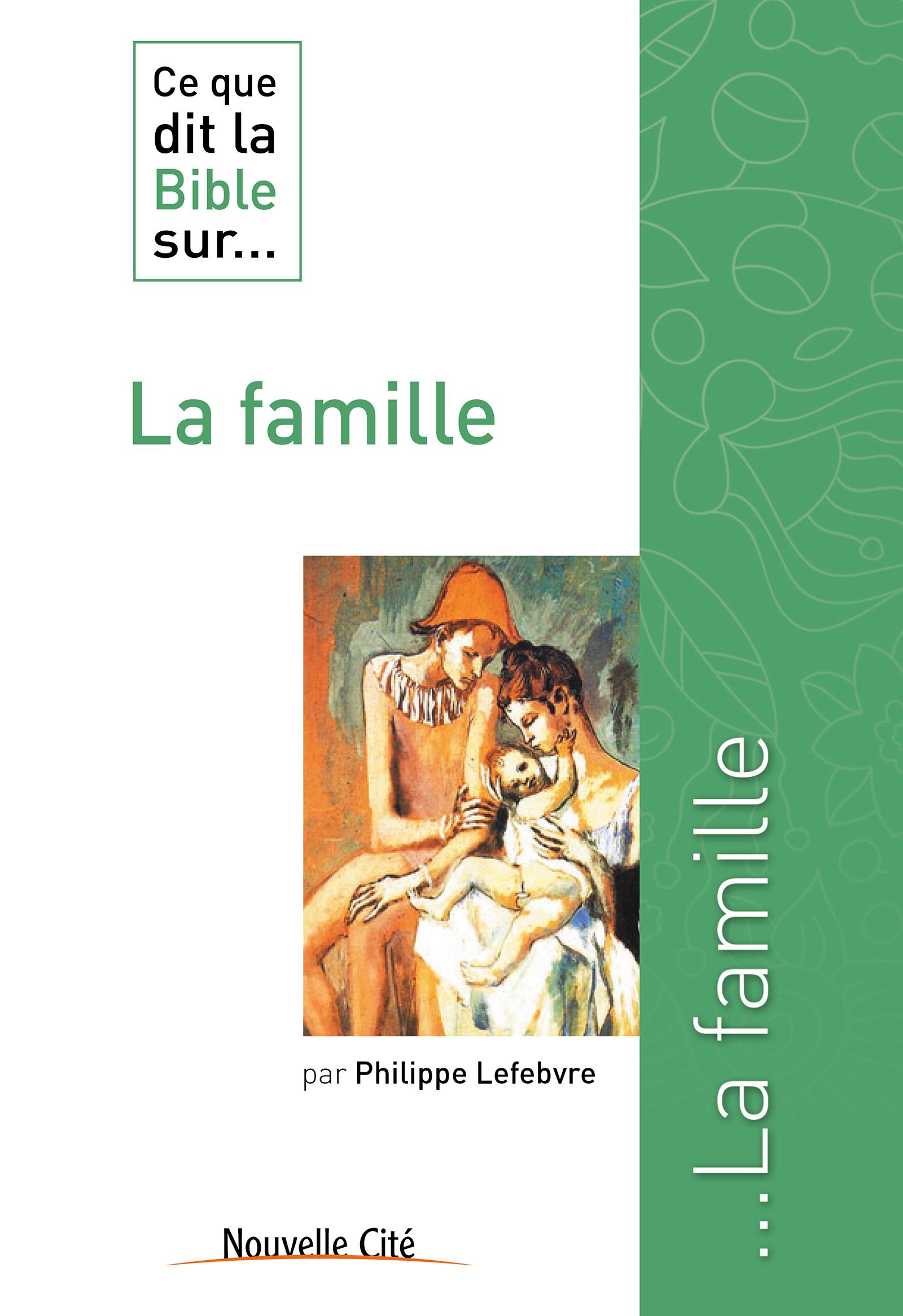 Ce que dit la Bible sur la famille