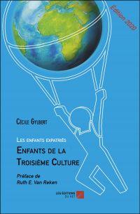 Les enfants expatriés : Enfants de la Troisième Culture