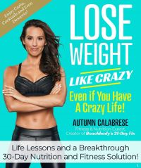 Image de couverture (Lose Weight Like Crazy Even If You Have a Crazy Life!)