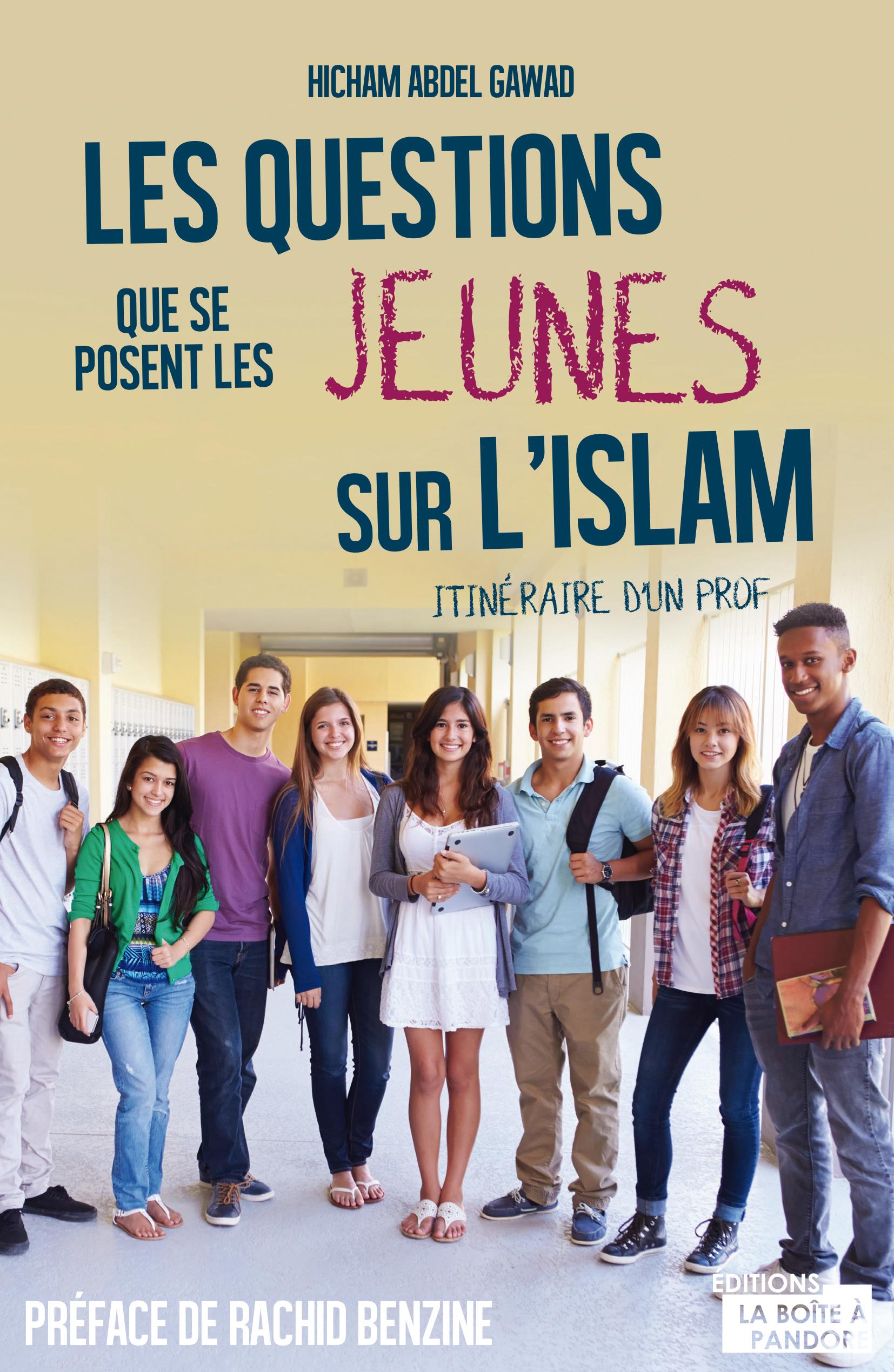 Les questions que se posent les jeunes sur l'Islam
