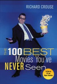 100 Best Movies You've Neve...