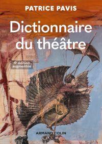 Dictionnaire du théâtre - 4e éd.