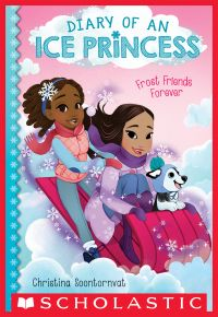 Frost Friends Forever (Diary of an Ice Princess #2)