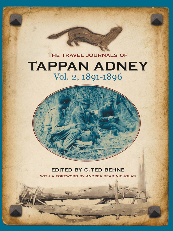 The Travel Journals of Tappan Adney, Vol. 2, 1891-1896