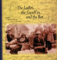 The Ladies, the Gwich'in, and the Rat
