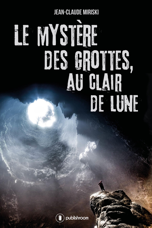 Le mystère des grottes, au Clair de Lune, Un roman de science-fiction